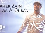 Lirik Maher Zain Huwal Quran