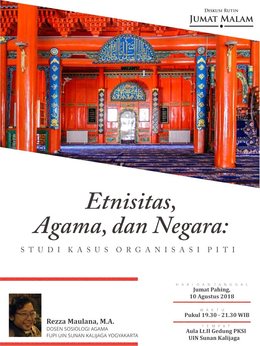 """Diskusi Rutin Jumat Malam 10 Agustus 2018 """"Etnisitas, Agama dan Negara"""""""
